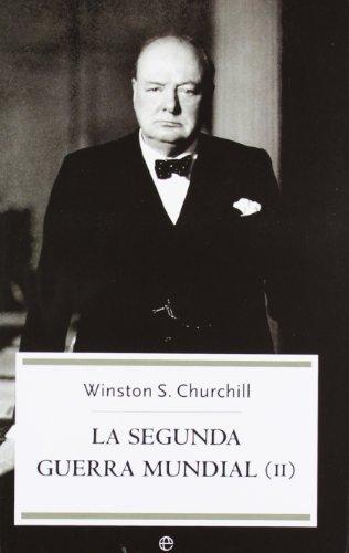 Segunda Guerra mundial, la II (Bolsillo (la Esfera)) por W. Churchill