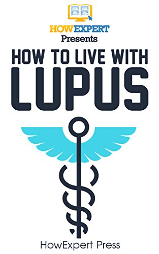 How To Live With  Lupus (English Edition)