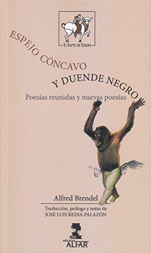 Espejo Cóncavo y Duende Negro. Poesías reunidas y nuevas poesías (Rapto de Europa)