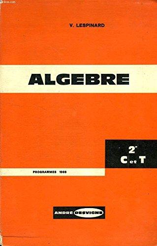 ALGEBRE, CLASSE DE 2de C ET T
