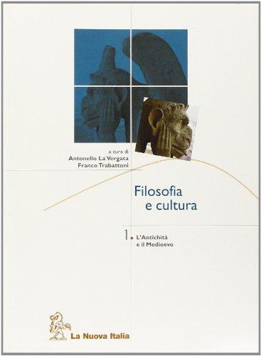 Filosofia e cultura. Per le Scuole superiori: 1