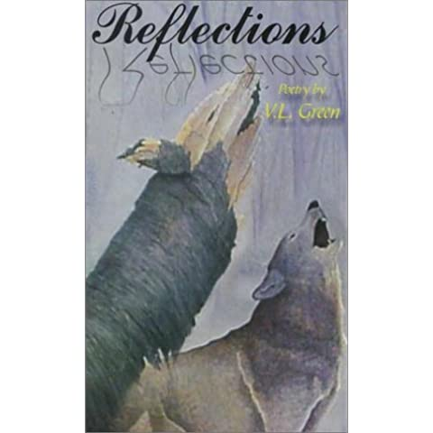 Reflections: A Collection of