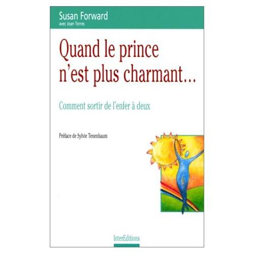 Quand le prince n'est plus charmant... Comment sortir de l'enfer à deux