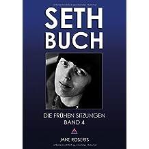 SETH-BUCH - DIE FRÜHEN SITZUNGEN, Band 4