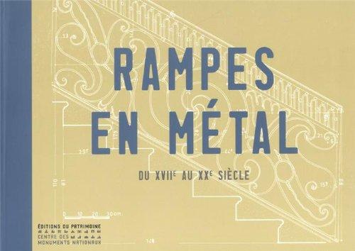 Rampes en métal. XVIIe-XXe siècle par Martine Diot