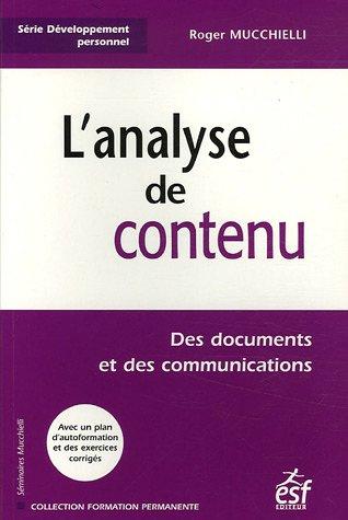 L'analyse de contenu : Des documents et des communications