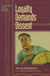 Loyalty Demands Dissent: Autobiography of an Engaged Buddhist