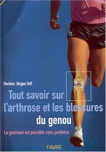 Tout savoir sur l'arthrose et les blessures du genou. La guérison est possible sans prothèse