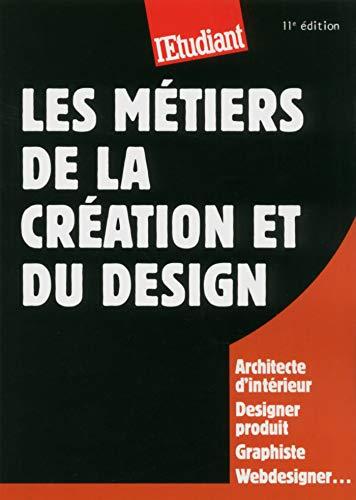 Les métiers de la création et du design (French Edition) de [Plaut,