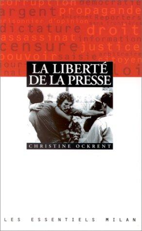 La liberté de la presse par Christine Ockrent