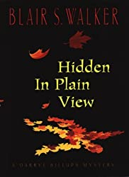 Hidden in Plain View: A Darryl Billups Mystery (Easy Rawlins Mysteries) by Blair S. Walker (1999-04-05)
