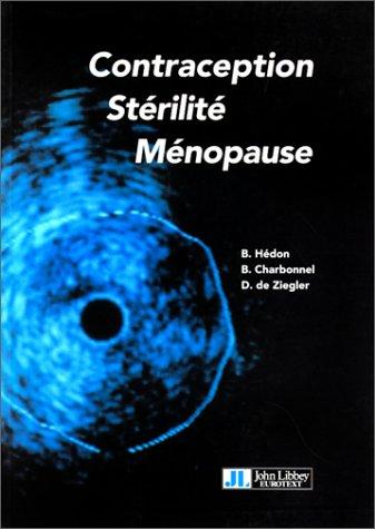 Contraception, stérilité, ménopause