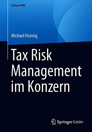 Tax Risk Management im Konzern (Edition KWV)