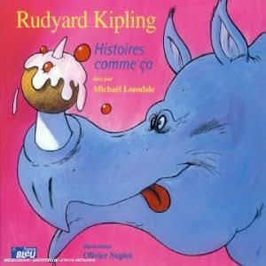 Rudyard Kipling - Histoires comme ça [Import belge]
