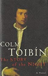 The Story of the Night by Colm Toibin (1996-09-13)