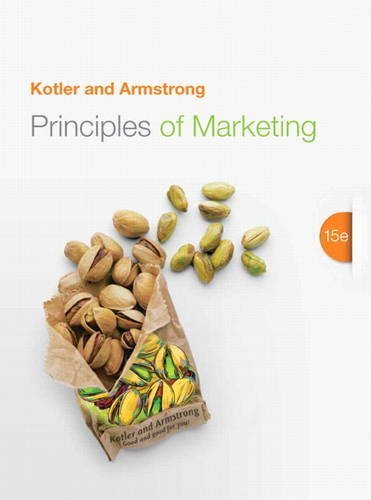 Principles of Marketing (15th Edition) by Philip T. Kotler Gary Armstrong(2013-01-19)
