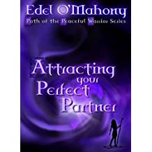 Law of Attraction: Attracting Your Perfect Partner
