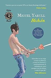 Bichán: Catorce cuentos y el de Montás par Miguel Yarull