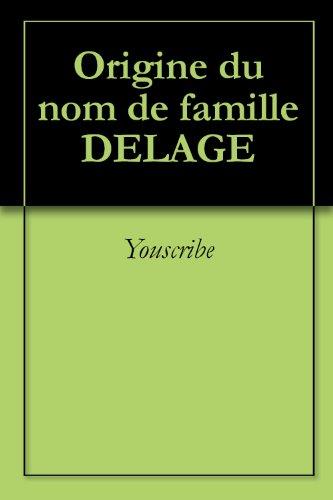 origine-du-nom-de-famille-delage-oeuvres-courtes-french-edition