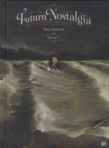Futura nostalgia : Tome 2 par From Muertito Press