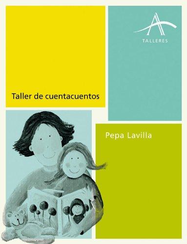 Taller de cuentacuentos (Talleres) por Pepa Lavilla
