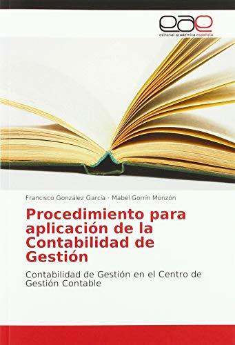 Procedimiento para aplicación de la Contabilidad de Gestión: Contabilidad de Gestión en el Centro de Gestión Contable