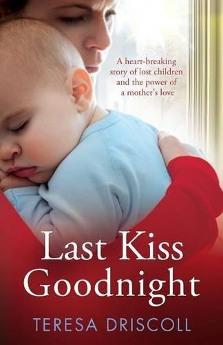 Last Kiss Goodnight by Teresa Driscoll (2016-03-25)