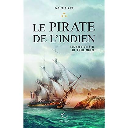 Les aventures de Gilles Belmonte - tome 3 Le pirate de l'Indien (3)