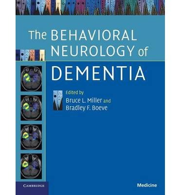 [(The Behavioral Neurology of Dementia)] [Author: Bruce L. Miller] published on (February, 2014)