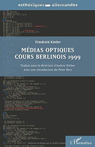 Médias optiques cours Berlinois 1999