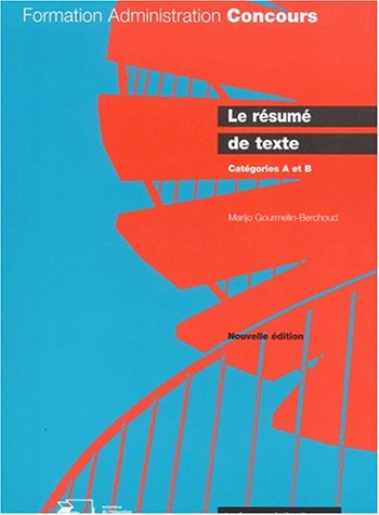 Le résumé de texte - Catégories A et B - par Marijo Gourmelin-Berchoud