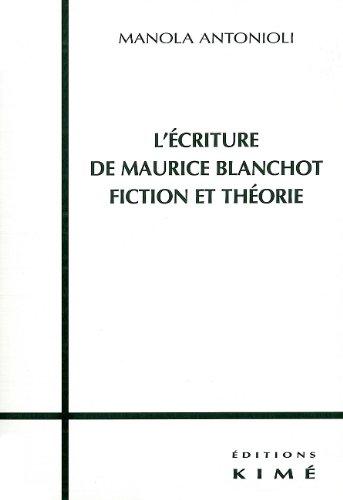 L'Ecriture de Maurice Blanchot