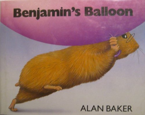 Benjamin's Balloon: Story and Pictures by Alan Baker (1990-11-01)