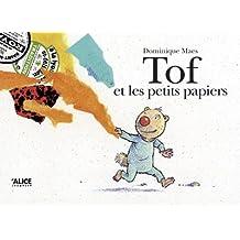 Tof et les petits papiers