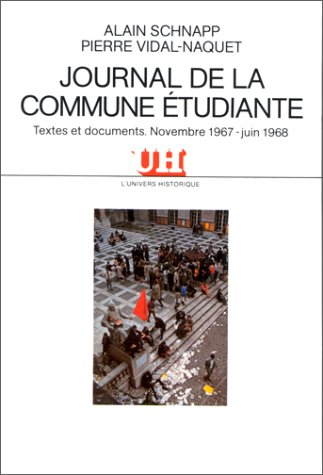Journal de la commune tudiante : Textes et documents, novembre 1967-juin 1968
