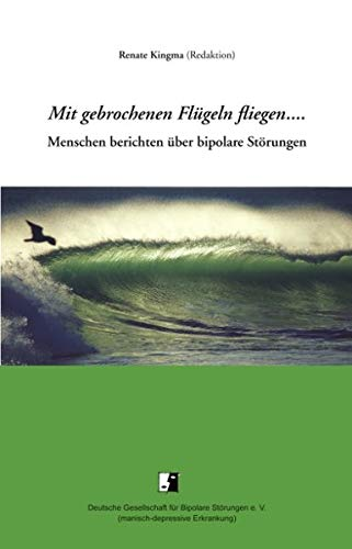 Cover »Mit gebrochenen Flügeln fliegen«
