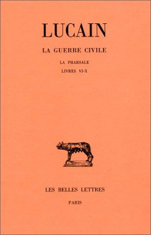 La Guerre civile, tome 2 par Lucain