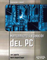 Mantenimiento y Reparacion del PC/ Leo Laporte's PC Help Desk