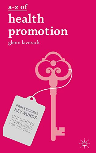 A-Z of Health Promotion (Professional Keywords) (English Edition)