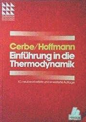 Einführung in die Thermodynamik. Von den Grundlagen zur technischen Anwendung