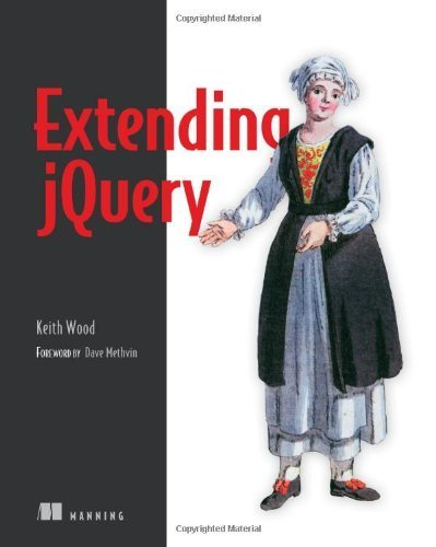 Extending jQuery 1st edition by Wood, Keith (2013) Paperback
