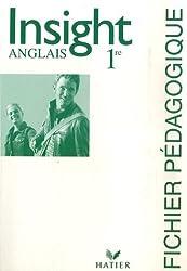 Anglais 1e Insight : Fichier pédagogique