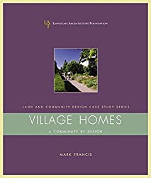 [(Village Homes : A Community by Design)] [By (author) Mark Francis] published on (September, 2003)
