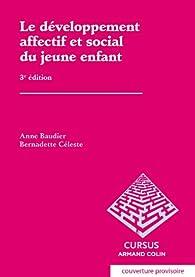 Le développement affectif et social du jeune enfant par Anne Baudier