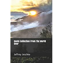 Quote Collection From The World Over