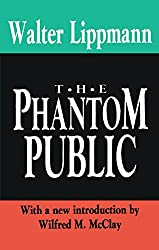 The Phantom Public (The Library of Conservative Thought)