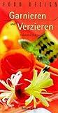 Food Design, Garnieren und Verzieren bei Amazon kaufen