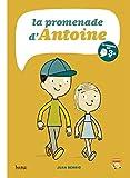 promenade d'Antoine (La) | Berrio, Juan Carlos (1959-....). Auteur