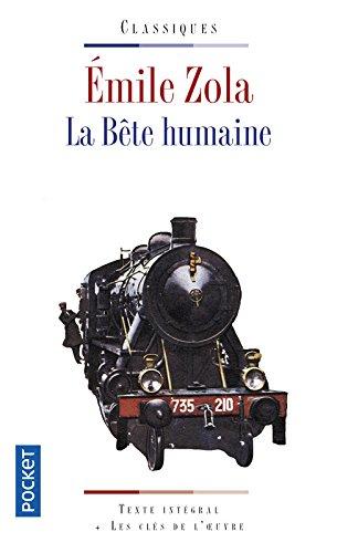 La Bete Humaine (Pocket classiques) por Emile Zola