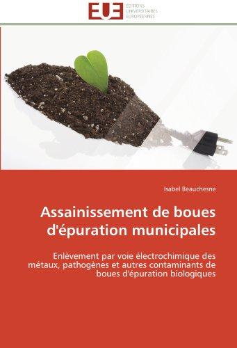 Assainissement de boues d'épuration municipales par Isabel Beauchesne